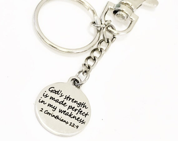 Bible Verse Gifts, God's Strength Is Made Perfect In My Weakness Keychain, 2 Cor 12 9 Keychain, Sympathy Gift, Bible Verse Keychain Gift