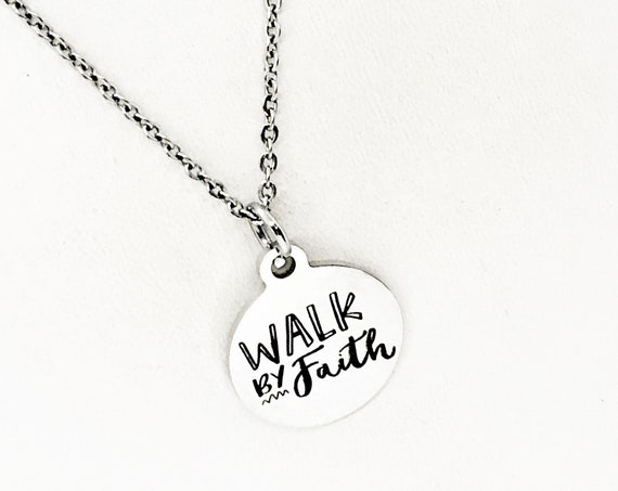 Faith Gift, Walk By Faith Necklace, Faith Jewelry, Christian Woman, Christian Gift, Encouragement Gift, Gift For Her, Christian Charm