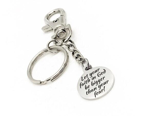 Prayer Gift, Let Your Faith In God Be Bigger Than Your Fear Keychain, Church Gifts, Big Faith Gifts, Bigger Faith, Christian Gift