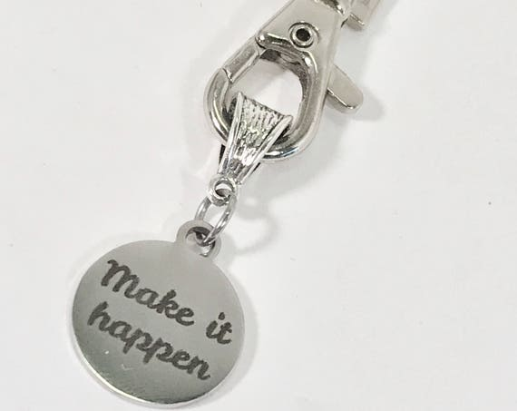 Make It Happen Keychain, Encouragement Gift, Encouraging Gifts, Make It Happen Gift,  Direct Sales Team Gifts, New Job Gift, New House Gift