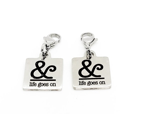 Clip On Charm, Mask Chain Charms, And Life Goes On Mask Charm, Positivity Gift, Encouragement Gift, Single Charm or Set of Charms