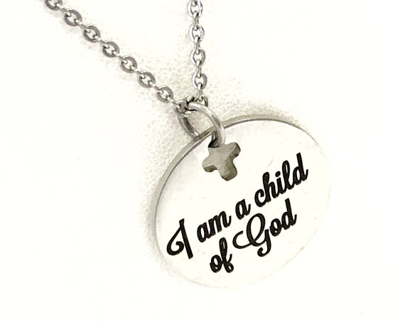 Christian Gift, I Am A Child Of God Necklace, Christian Necklace, Christian Jewelry, Religious Gift, Baptism Jewelry Gift, Confirmation Gift