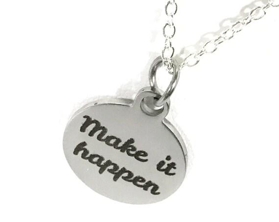 Make It Happen Necklace, Encouragement Gift, Encouraging Her, Success Gift, Make It Happen Jewelry, Make It Happen Gift, Direct Sales Gift