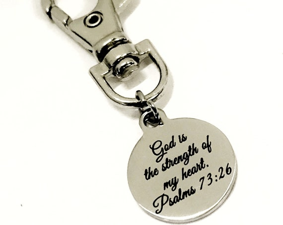 God Is The Strength Of My Heart Christian Bag Charm, Christian Gift, Heart Charm, Bag Tag, Purse Charm, Christian Charm, Psalms 73 26 Charm