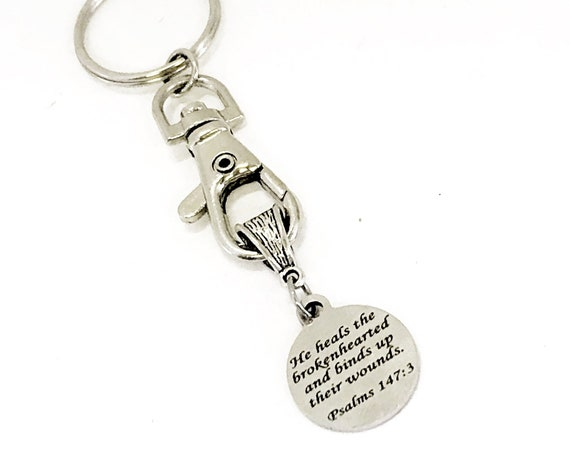 Keychain Gift, He Heals The Brokenhearted Keychain, Psalms 147 3 Keychain, Christian Gift, Grief Sympathy Gift, Tough Times Gifts