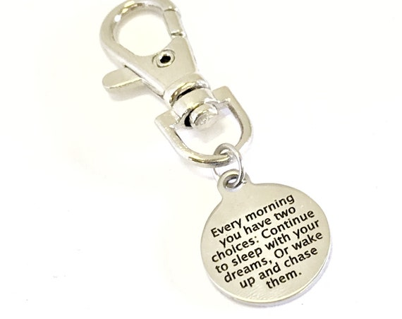 Sports Bag Charm, Every Morning You Have Two Choices, Purse Charm, Bag Tag, Motivational Quote, Direct Sales Team Gifts, Clip On Charm
