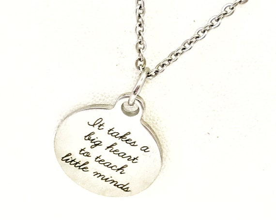 Teacher Gift, It Takes A Big Heart To Teach Little Minds Necklace, Teacher Necklace, New Teacher, Back To School Gift, Necklace Gift For Her