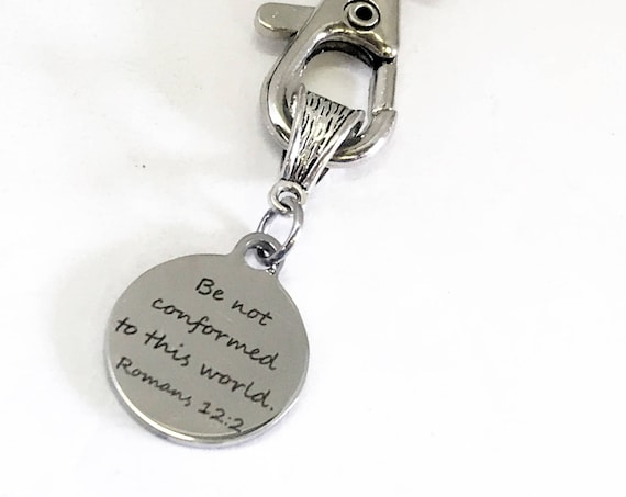 Christian Gifts, Bible Verse Gifts, Romans 12 2 Keychain, Be Not Confirmed To This World Keychain, Christian Keychain, Christian Daughter