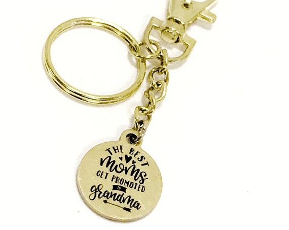 Grandma Gift, The Best Moms Get Promoted to Grandma Keychain, Pregnancy Announcement Gift, New Grandma Gift, Gift For Mom, Gift For Grandma