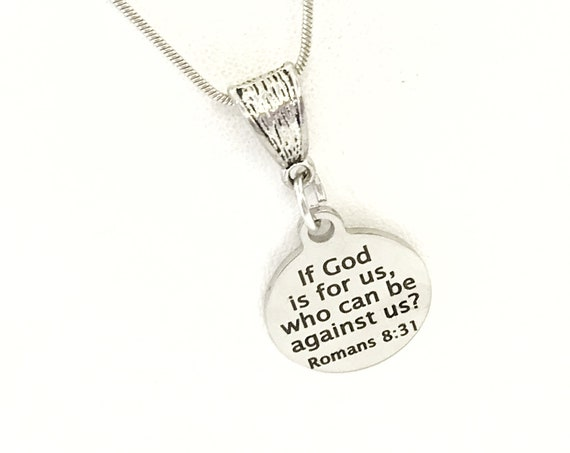 If God Is For Us Necklace, Romans 8 31 Necklace, Christian Necklace, Bible Verse Gift, Scripture Gifts, If God Is For Us, Who Can Be Against