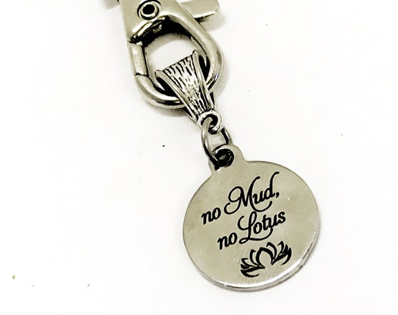 Keychain Gift, No Mud No Lotus Keychain, Encouraging Keychain, Sympathy Gift, Motivation Gift, Tough Times Gifts