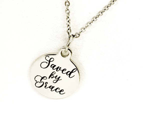 Saved By Grace Necklace, Christian Gift, Christian Necklace, Saved By Grace Jewelry, Ephesians 2 8 Necklace, Saved By Grace Baptism Gift