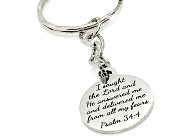 Scripture Keychain, I Sought The Lord And He Answered Me And Delivered Me From All My Fears Keychain, Psalm 34 4 Keychain, Scripture Gift