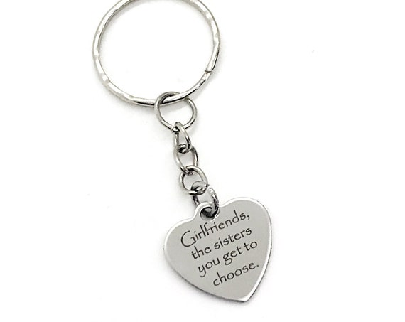 Keychain Gift, Girlfriend Are Sisters You Get To Choose Keychain, Girlfriend Gift, Best Friend Gift, Gift For Her, Girlfriend Charm