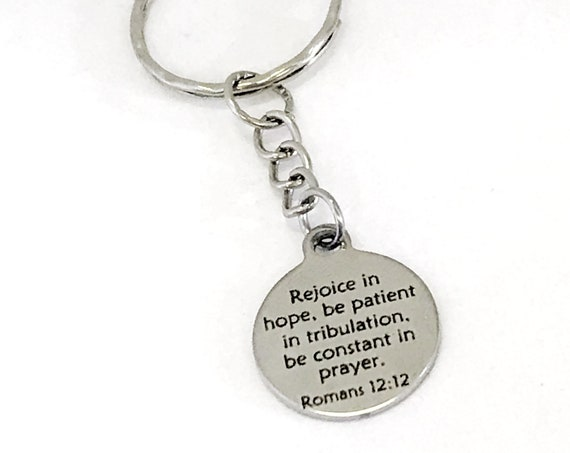 Christian Keychain, Rejoice In Hope Keychain, Romans 12 12 Keychain, Christian Gift, Christian Charm, Scripture Gifts For Him, New Car Gift