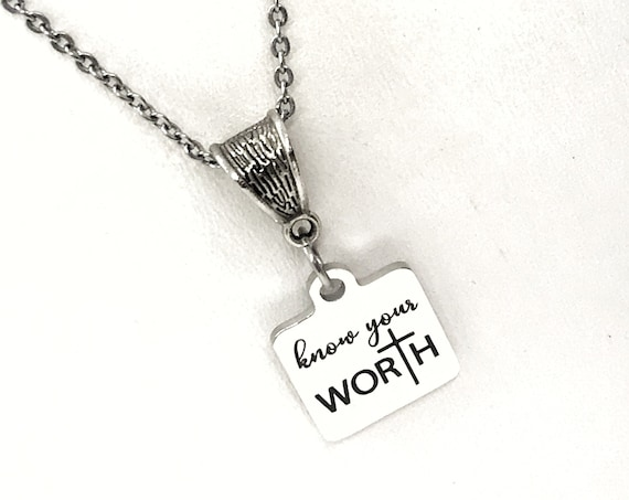 Encouragement Gift, Know Your Worth Necklace, You Are Worthy Gift, Motivation Gift, Christian Gift, Christian Encouragement, Daughter Gift