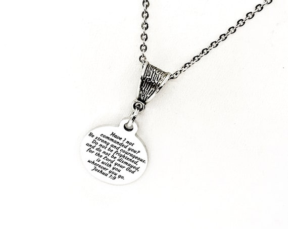 Scripture Gift, Be Strong And Courageous Necklace, Joshua 1 9, Jewelry, Faith Gift, God Is With You You, Do Not Be Frightened