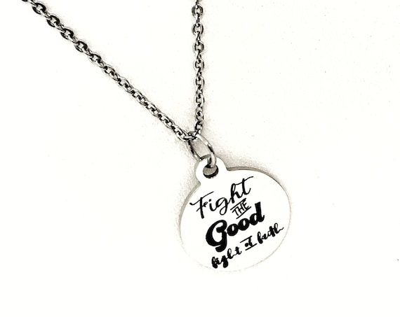 Faith Jewelry, Fight The Good Fight Of Faith Necklace, Stainless Necklace, Faith Gift, Religious Gift, Christian Gift, Christian Jewelry