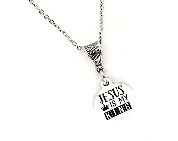 Faith Gift, Jesus Is My King Necklace, Christian Gift, Faith Jewelry, Christian Jewelry, Baptism Gift, Christian Necklace, Faith Necklace