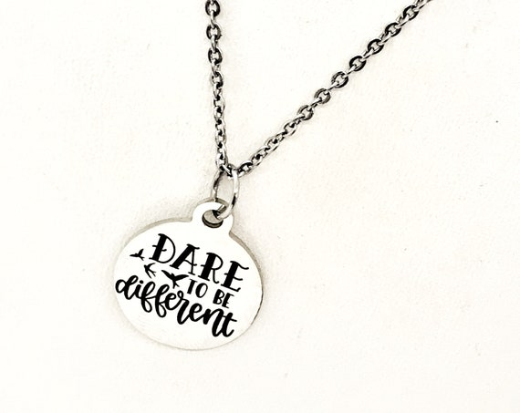 Motivation Gift, Dare To Be Different Necklace, Stainless Necklace, Encouragement Gift, Encouraging Her, Motivating Her, Different Is OK