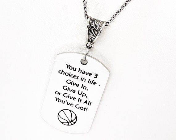Basketball Player Gift, You Have Three Choices In Life Basketball Necklace, Give It All You've Got, Basketball Player Charm, Daughter Gift