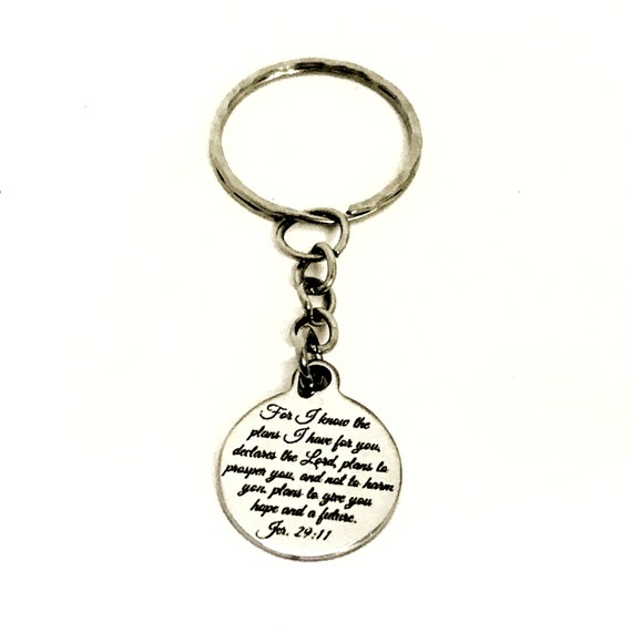 Christian Keychain, I Know The Plans I Have For You Keychain, Jer 29 11 Keychain, Christian Sympathy Gift, Bible Verse Gift, Scripture Gift