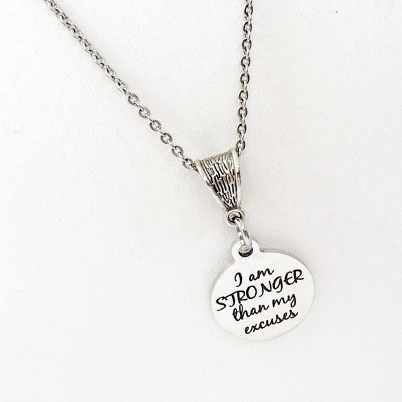 Strong Woman Gift, I Am Stronger Than My Excuses Necklaces, Gift For Her Gift, Exercise Motivation, Motivational Quote, Encouragement Quote