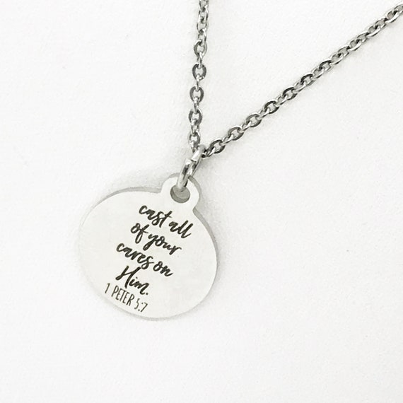 Christian Necklace, Cast All Of Your Cares On Him Necklace, Scripture Necklace, I Peter 5 7 Charm, Stainless Steel, Christian Sympathy Gift