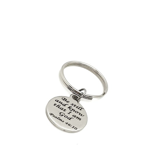 Faith Gift, Be Still And Know That I Am God Keychain, Psalm 46 10 Keychain, Christian Gift, Christian Faith Keychain, Charm Keychain Gift
