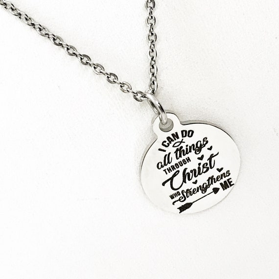I Can Do All Things Through Christ Who Strengthens Me Necklace, Philippians 4 13 Necklace, Christian Necklace, Christian Jewelry Gift