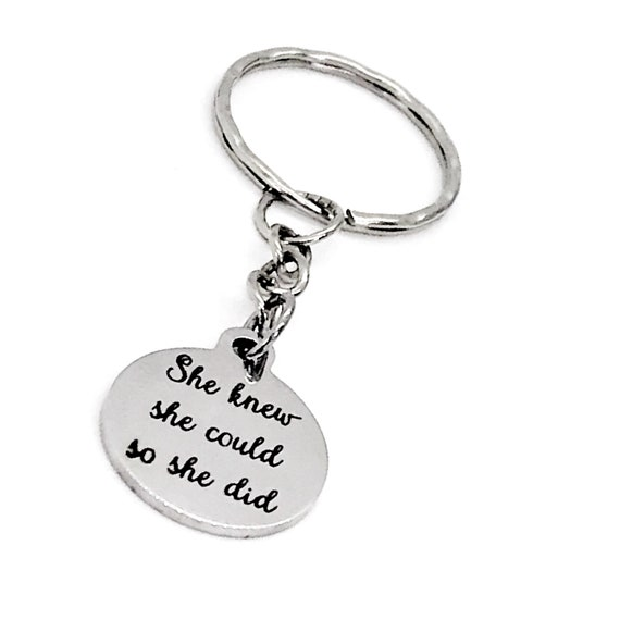 Encouraging Gift, She Knew She Could So She Did Keychain, Encouraging Her, Gift For Her, Woman Entrepreneur, Encouraging Quote