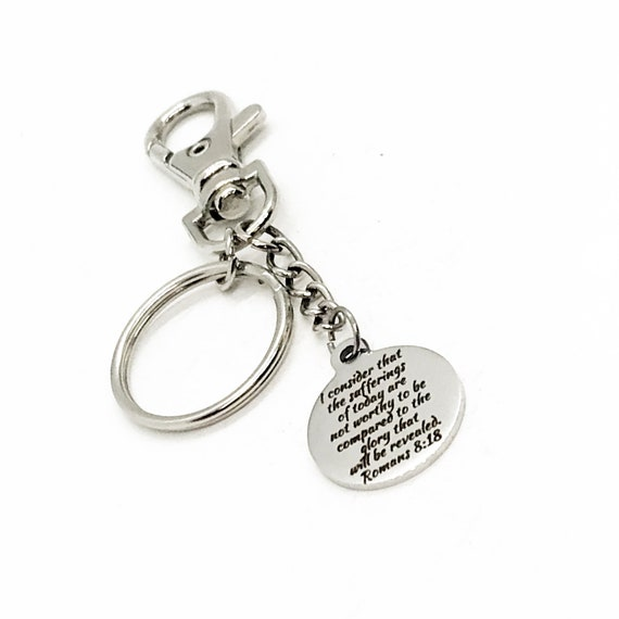Motivation Gift, Sufferings of Today, Glory Will Be Revealed Keychain, Romans 8 18, Sympathy Gift, Overcoming Sadness, Divorce Gift