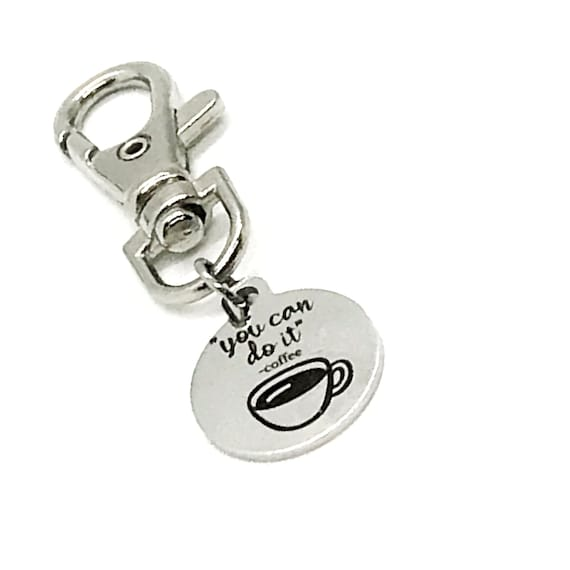 Bag Charm, You Can Do It Coffee Charm, Encouraging Gift, Coffee Lover Gift, Purse Charm, Clip On Charm, Coffee Addict Gift, Motivation Gift