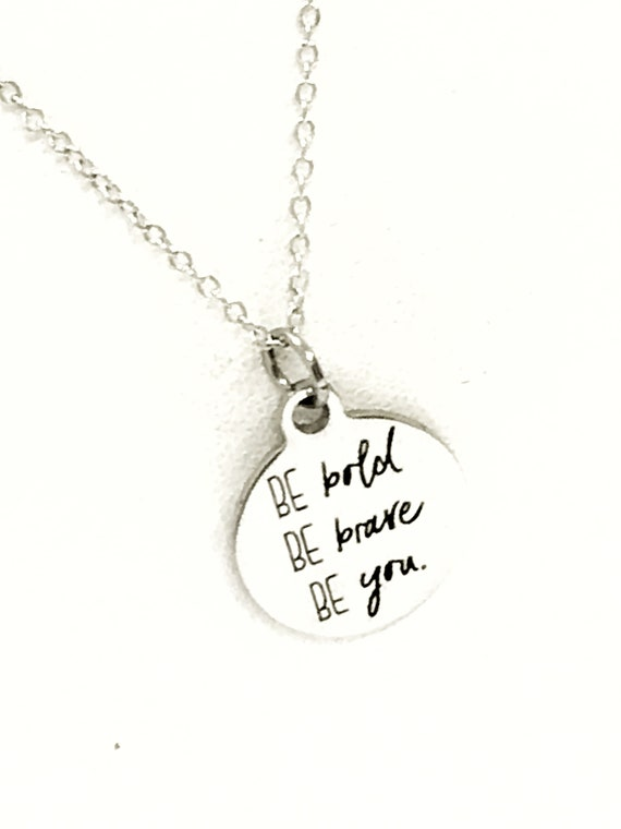 Motivating Gift, Be Bold Be Brave Be You Necklace, Daughter Gift, Encouragement Gift, Gift For Her, Silver Necklace, Success Quote