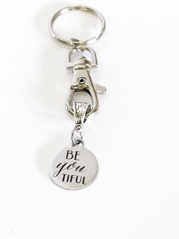 BeYOUtiful Keychain, Motivational Quote Gift, Daughter New Car Gift, Success Quote Gift For Her, Inspiring Quote Gift, Girlfriend Gift