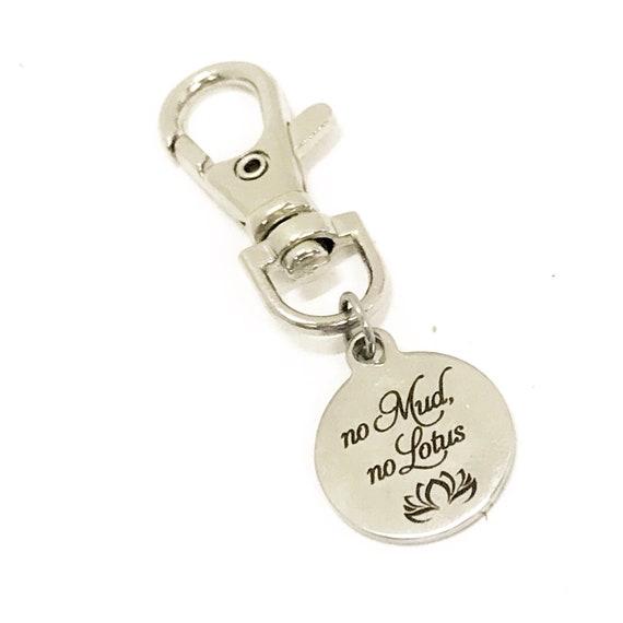 Bag Charm, No Mud No Lotus Bag Clip, Keychain Clip, Girlfriend Gift, Daughter Gift, Keychain Charm, Zipper Pull, Motivating Bag Clip