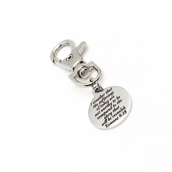 Bag Charm, Sufferings Of Today, Glory Will Be Revealed, Romans 8 18 Keychain Charm, Better Days Coming Purse Charm, Faith Charm, Faith Gift