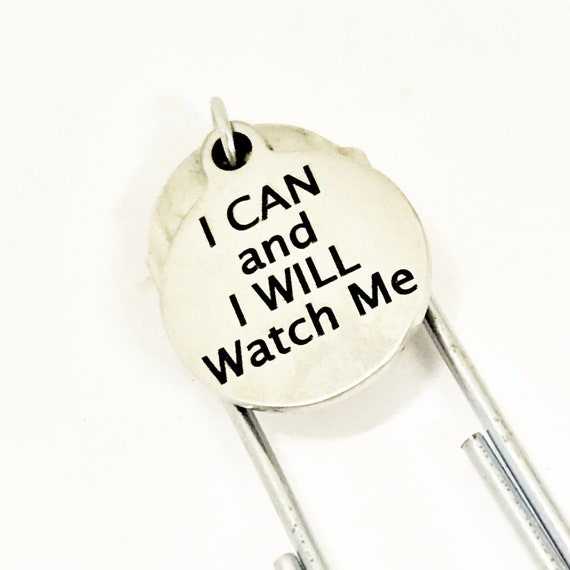 Motivating Bookmark, Motivating Gift, I Can And I Will Watch Me Bookmark, Paperclip Bookmark, Planner Bookmark, Motivating Quote