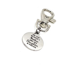 Mom And Daughter Gift, The Love Between A Mother And Her Daughter Is Forever Clip On Charm, Daughter Gift, Mom Gift, Bag Charm, Purse Charm