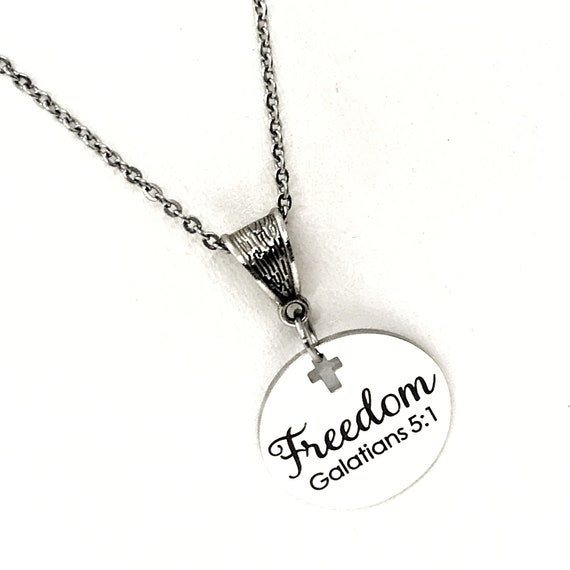 Scripture Gift, Freedom Necklace, Freedom in Christ, Galatians 5 1 Necklace, Pendant Necklace, Christian Jewelry, Christian Gift