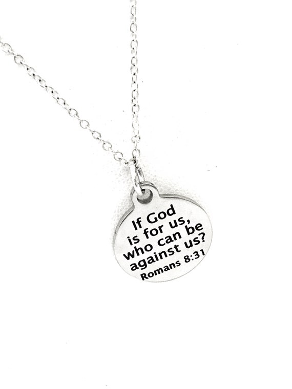 Christian Necklace, If God Is For Us Who Can Be Against Us Necklace, Bible Verse Necklace, Christian Charm, Christian Jewelry, Romans 8 31