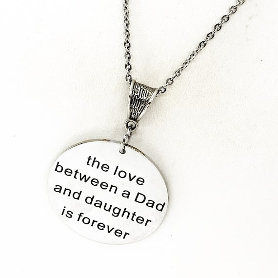 Daughter Gift, The Love Between A Father And Daughter Is Forever Necklace, Gift For Her, Daddy's Girl, Daughter Birthday, Daughter From Dad