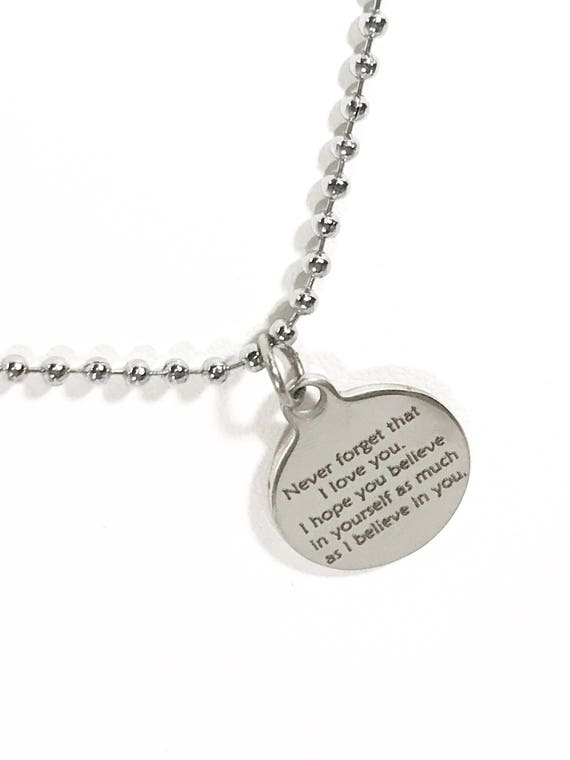 Encouragement Gift For Son, I Believe In You Necklace, Never Forget That I Love You Necklace, Motivating Necklace, Husband Necklace