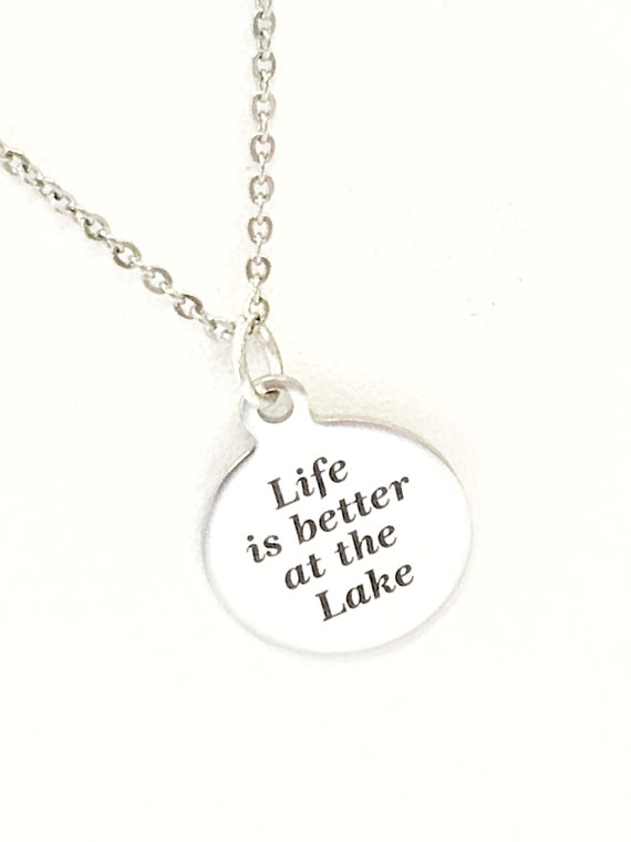 Life Is Better At The Lake Necklace, Life Is Better At The Lake Jewelry, Life Is Better At The Lake Charm, Girlfriend Necklace, Wife Gift