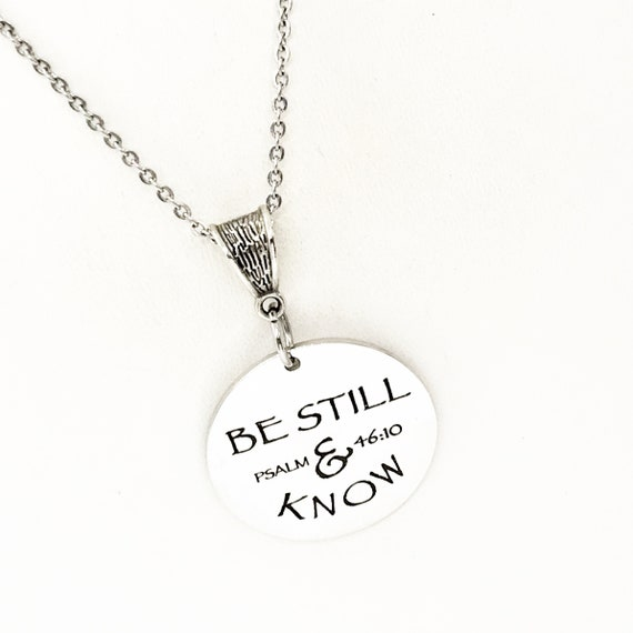 Scripture Gift, Be Still And Know Necklace, Psalm 46 10, Scripture Quote, Baptism Gift, Christian Gift, Christian Jewelry, Scripture Jewelry