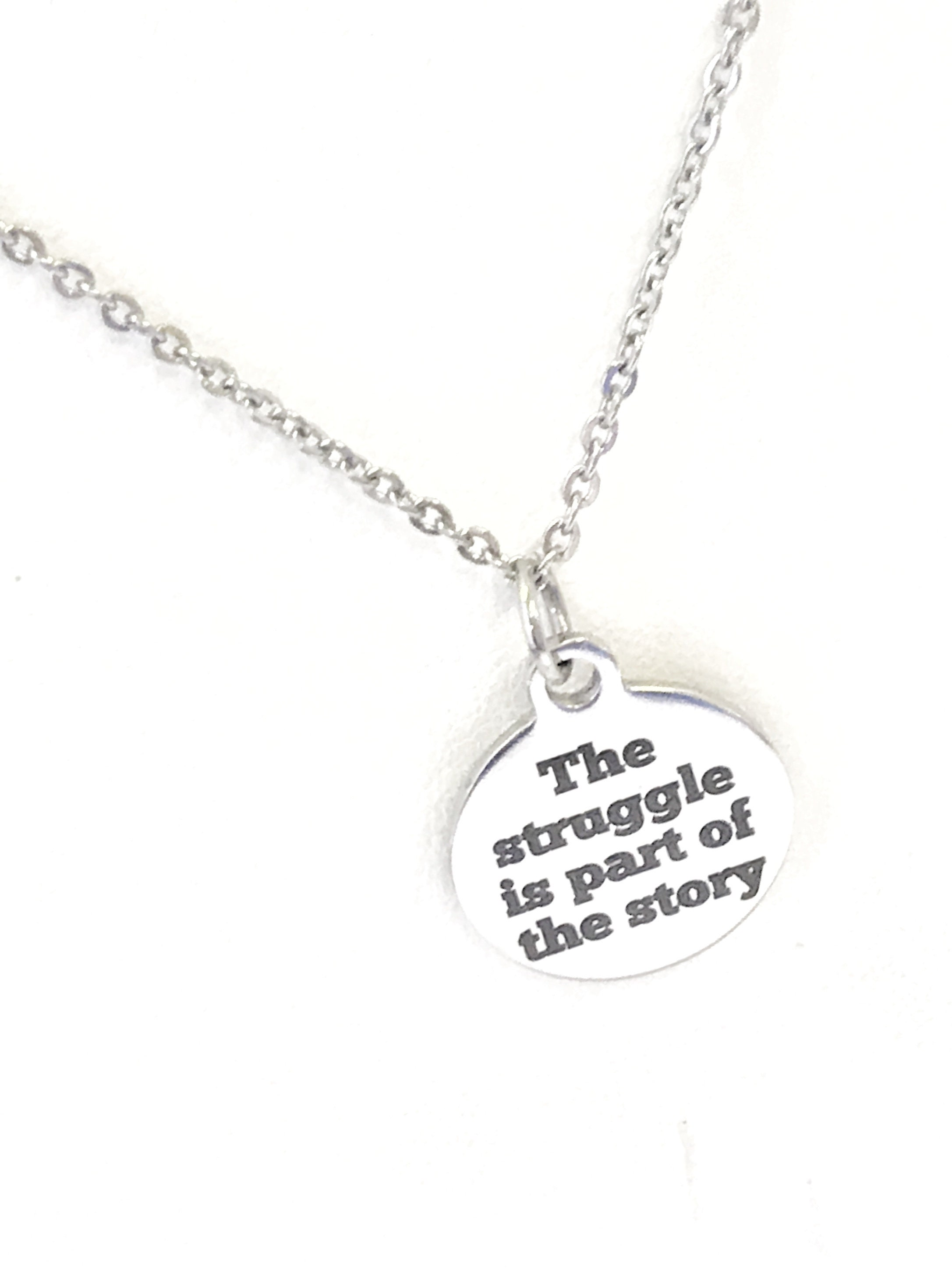encouraging gift the struggle is part of the story necklace