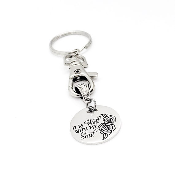 Christian Keychain, It Is Well With My Soul Keychain, Christian Gift, Religious Gift, Christian Sympathy, Moving On Gift