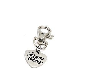 Love Gift, Love Freely Clip On Charm, Wife Gift, Daughter Gift, Son Gift, Husband Gift, Gift For Her, Gift For Him, Bag Charm, Purse Charm