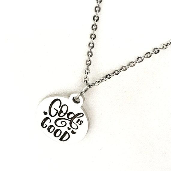 Faith Gifts, God Is Good Necklace, Christian Gift, Christian Quote, Christian Jewelry, Faith Jewelry, Faith Quote, Christian Charm