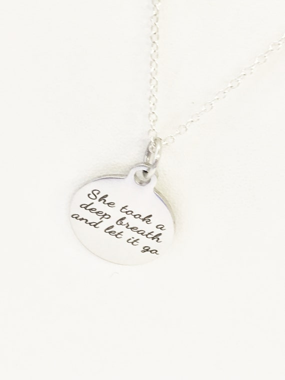 Encouraging Gift, She Took A Deep Breath And Let It Go Necklace, Girlfriend Gift, Encouraging Her, Encouraging Necklace, Sympathy Gift